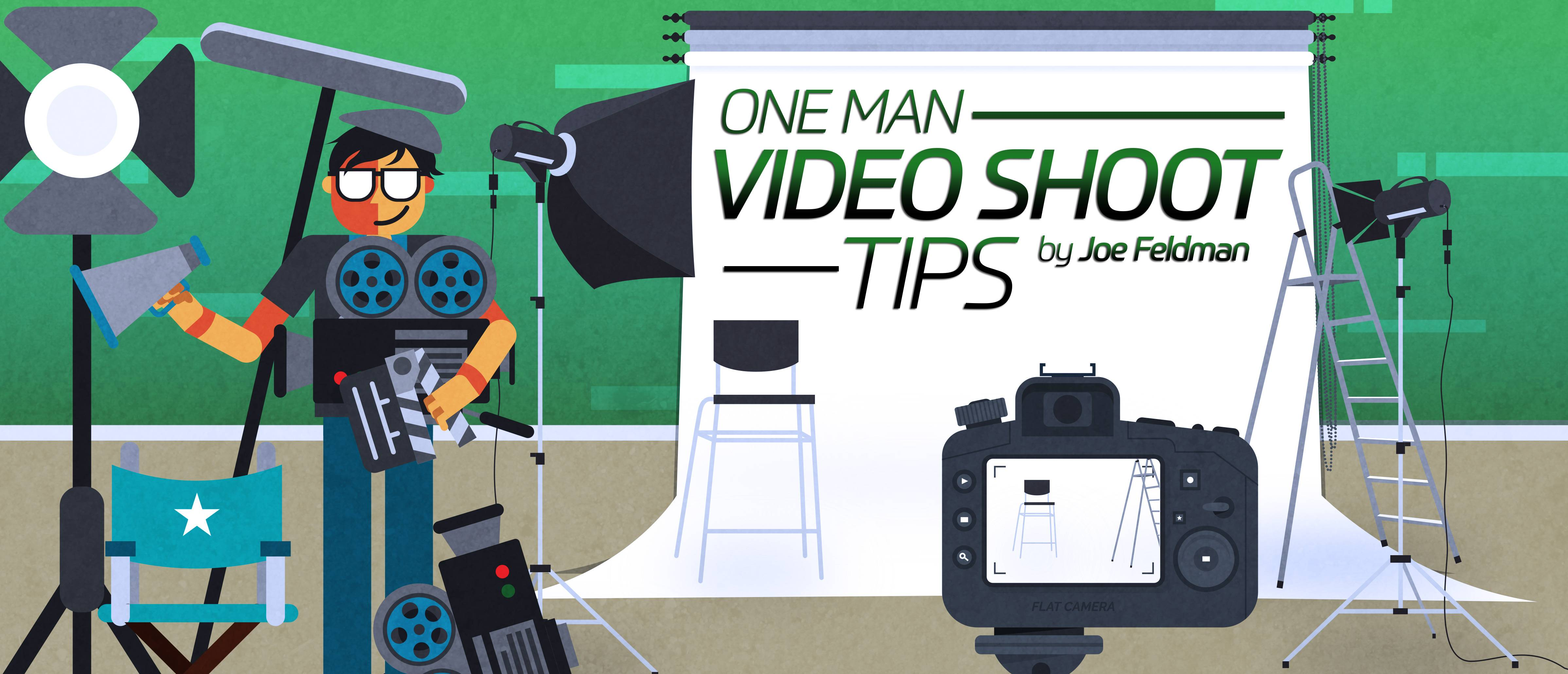 One Man Video Shoot Tips