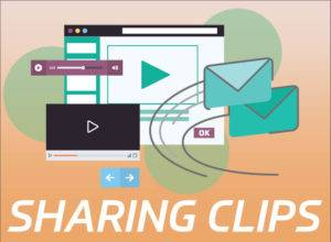 Sharing Clips