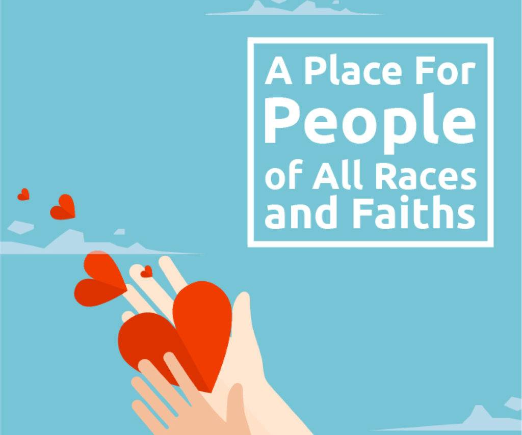 A Place for People of All Races and Faiths