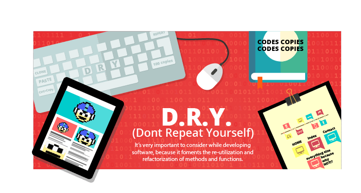D.R.Y.: Don't Repeat Yourself